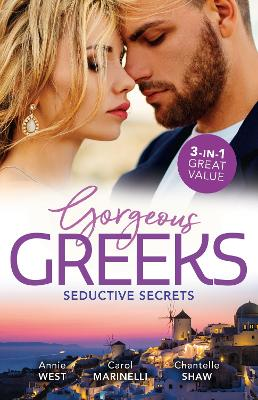 Gorgeous Greeks: Seductive Secrets/His Majesty's Temporary Bride/A Shameful Consequence/Wed for His Secret Heir book