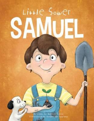 Little Sower Samuel by Robert Costa
