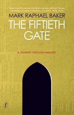 Fiftieth Gate: A Journey Through Memory book