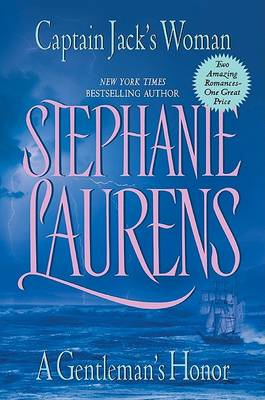 Captain Jack's Woman and a Gentleman's Honor by Stephanie Laurens