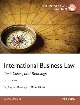 International Business Law: International Edition by Ray A. August