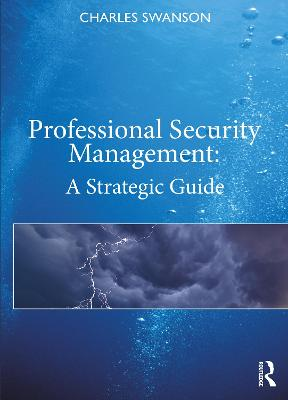 Professional Security Management: A Strategic Guide book