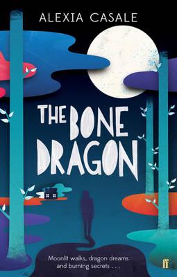 The Bone Dragon by Alexia Casale