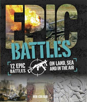 Epic!: Battles by Rob Colson