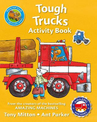 Amazing Machines Tough Trucks Activity Book by Tony Mitton