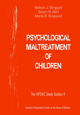 Psychological Maltreatment of Children by Marla R. Brassard