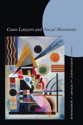 Cause Lawyers and Social Movements by Austin Sarat