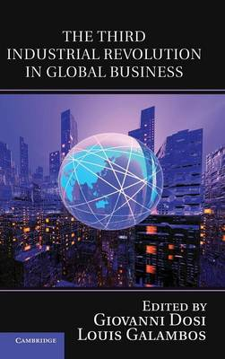 Third Industrial Revolution in Global Business by Giovanni Dosi