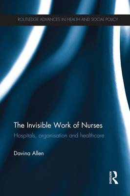 Invisible Work of Nurses book