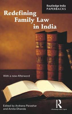 Redefining Family Law in India by Archana Parashar