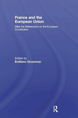 France and the European Union by Emiliano Grossman