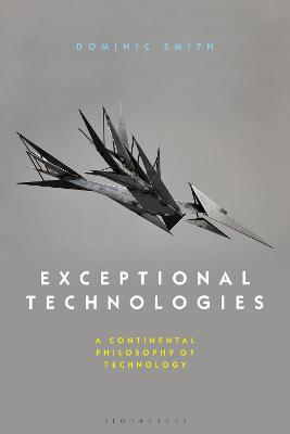 Exceptional Technologies by Dominic Smith