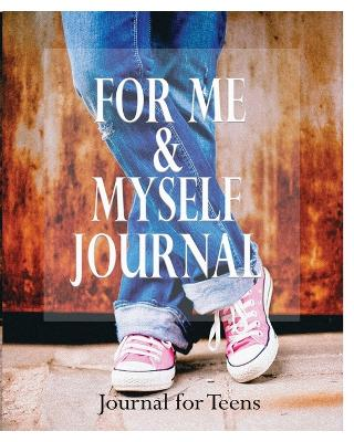 For Me and Myself Journal by Peter James