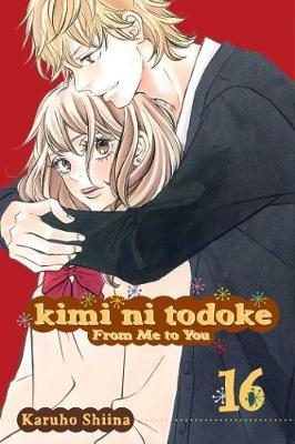 Kimi ni Todoke: From Me to You, Vol. 16 by Karuho Shiina