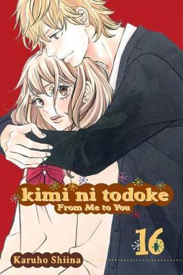 Kimi ni Todoke: From Me to You, Vol. 16 by Karuho Shiina