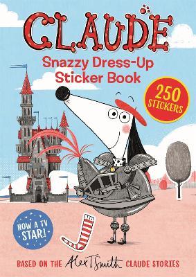 Claude TV Tie-ins: Snazzy Dress-Up Sticker Book book