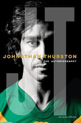 Johnathan Thurston: The Autobiography book