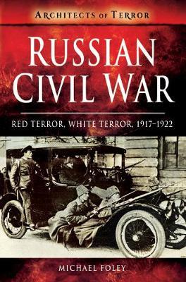 Russian Civil War by Michael Foley