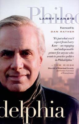 Larry Kane's Philadelphia by Larry Kane