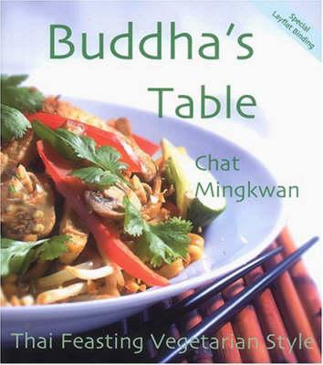 Thai Vegetarian Cooking by Chat Mingkwan