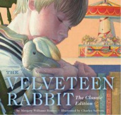 The Velveteen Rabbit Board Book: The Classic Edition by Charles Santore