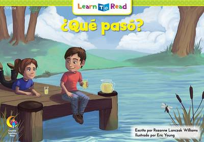 Que Paso? = What Happened? by Rozanne L Williams