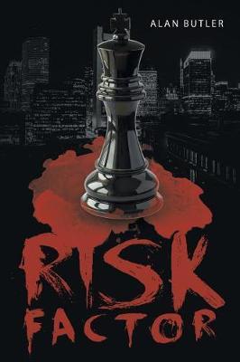 Risk Factor by Alan Butler