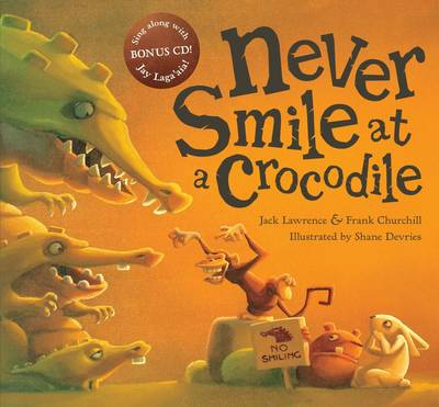 Never Smile at a Crocodile Boxed Set (Mini Book + CD + Plush) by Jack Lawrence