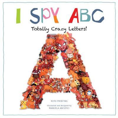 I Spy ABC by Ruth Prenting