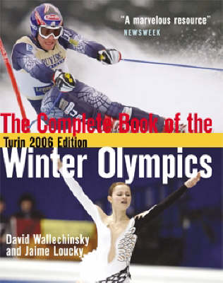 Complete Book of the Winter Olympics by David Wallechinsky