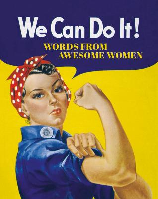 We Can Do It! by