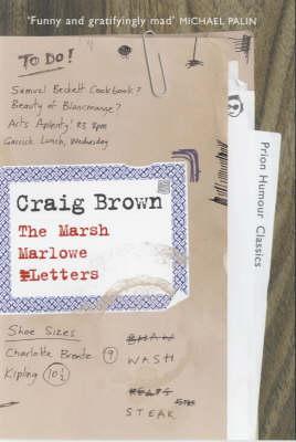 The Marsh-Marlowe Letters by Craig Brown