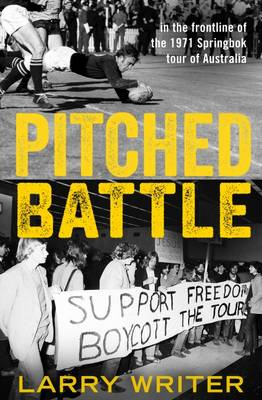 Pitched Battle by Larry Writer