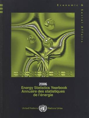 Energy Statistics Yearbook by United Nations: Department of Economic and Social Affairs: Statistics Division