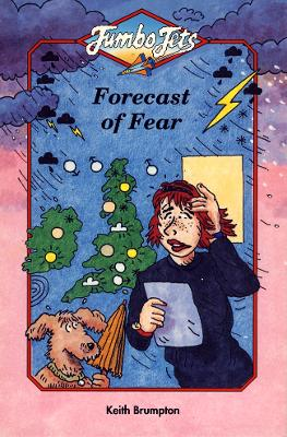 Forecast of Fear by Keith Brumpton