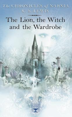 Lion, the Witch and the Wardrobe by C. S. Lewis