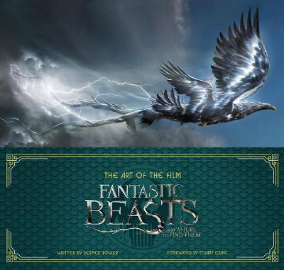 Art of the Film: Fantastic Beasts and Where to Find Them book