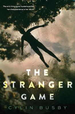 The Stranger Game by Cylin Busby