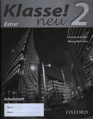 Klasse! Neu Workbook H - Extra! Part 2 by Corinna Schicker