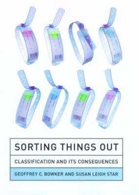 Sorting Things Out by Geoffrey C. Bowker