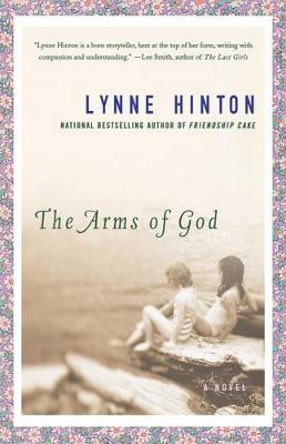 Arms of God by Lynne Hinton