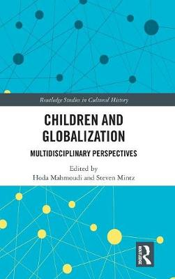 Children and Globalization: Multidisciplinary Perspectives book