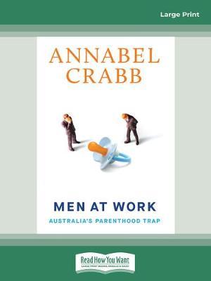 Men at Work: Australia's Parenthood Trap book