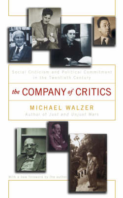 Company Of Critics by Michael Walzer