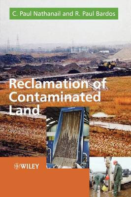Reclamation of Contaminated Land by C. Paul Nathanail