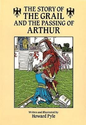 Story of the Grail and the Passing of Arthur book