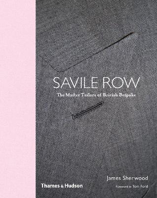 Savile Row by James Sherwood