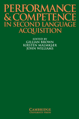 Performance and Competence in Second Language Acquisition by Gillian Brown