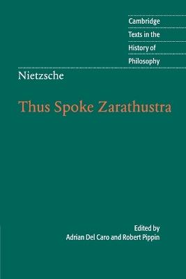 Cambridge Texts in the History of Philosophy: Nietzsche: Thus Spoke Zarathustra book