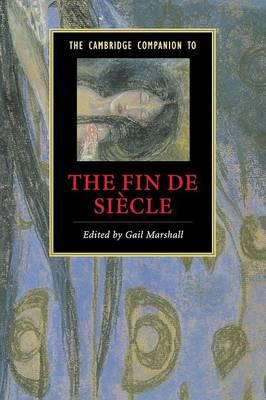 Cambridge Companion to the Fin de Siecle book